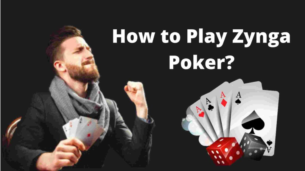 How to Play Zynga Poker