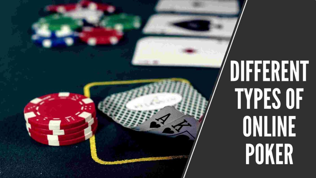 different types of online poker